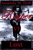 Cover for 'Reaper VI: Lust'