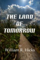 Cover for 'The Land of Tomorrow'
