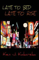 Cover for 'Late to Bed, Late to Rise'