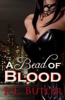 Cover for 'A Bead of Blood (Wiccan-Were-Bear Book 5)'