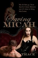 Cover for 'Saving Micah (Sequel to Conquering Jude)'