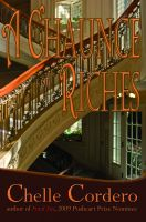 Cover for 'A Chaunce of Riches'