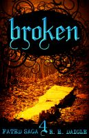 Cover for 'Broken, Book Four in the Fated Saga Fantasy Series'