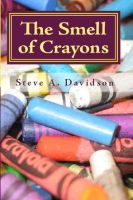 Cover for 'The Smell of Crayons'