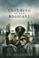 Cover for 'Children Of The Anunnaki  (Book Two)'