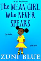 Cover for 'The Mean Girl Who Never Speaks'