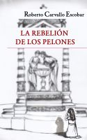 Cover for 'La rebelión de los pelones'