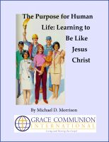 Cover for 'The Purpose for Human Life: Learning to Be Like Jesus Christ'