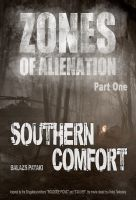 Cover for 'Zones of Alienation: Southern Comfort'