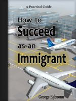 Cover for 'How to Succeed as an Immigrant'