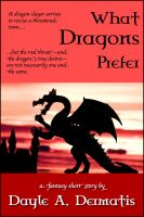 Cover for 'What Dragons Prefer'