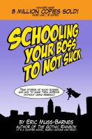 Cover for 'Schooling Your Boss to Not Suck'