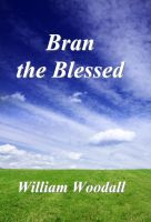 Cover for 'Bran the Blessed'