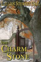 Cover for 'The Charm Stone'