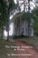 Cover for 'The Strange Situation at Emlee: A Sally Nimitz Mystery (Book 3)'