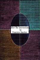 Cover for 'After The Intersection'