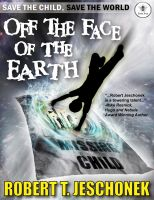 Cover for 'Off The Face Of The Earth'