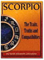 Cover for 'Scorpio - Scorpio Star Sign Traits, Truths and Love Compatibility'