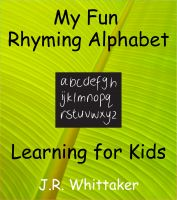Cover for 'My Fun Rhyming Alphabet (Learning for Kids)'