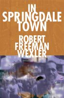 Cover for 'In Springdale Town'