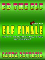 Cover for 'Elf Finale (Ed The Elf #11)'