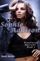 Cover for 'WindSwept Narrows: #5  Sophie Addison'