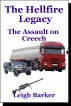 Episode 3 -The Assault on Creech by Leigh Barker