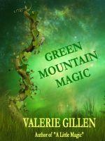 Valerie Gillen - Green Mountain Magic