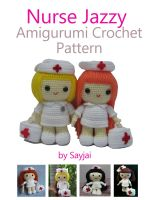 Cover for 'Nurse Jazzy Amigurumi Crochet Pattern'