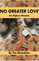 Cover for 'No Greater Love: An Afghan Memoir'
