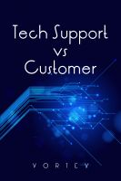 Cover for 'Tech Support vs. Customer'