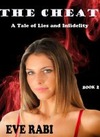 Cover for 'The Cheat  - A Tale of lies and Infidelity (book 2)'