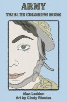 Cindy Rhodes - Army Tribute Coloring Book