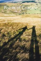 Cover for 'Points of Contact: On the Practice, Philosophy, and Pleasures of Fell Walking'
