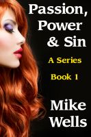 Cover for 'Passion, Power & Sin - Book 1'