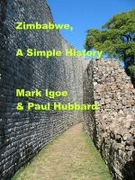 Cover for 'Zimbabwe, A Simple History'