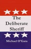 Cover for 'The Deliberate Sheriff'