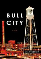 Cover for 'Bull City'