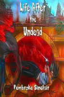 Cover for 'Life After The Undead'