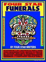 Cover for 'Four Star Funerals: An Anthology About Death'