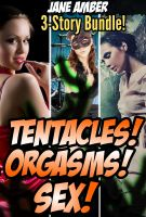 Cover for 'Tentacles, Orgasms, and Sex Bundle'
