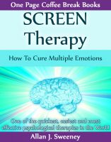 Cover for 'SCREEN Therapy - How To Cure Multiple Emotions'