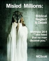 Cover for 'Misled Millions: Biblical Neglect and Deceit'