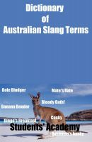 Cover for 'Dictionary of Australian Slang Terms'