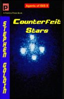 Cover for 'Counterfeit Stars: Agents of ISIS, Book 8'