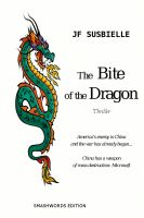 Cover for 'THE BITE OF THE DRAGON by JF SUSBIELLE'