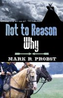 Cover for 'Not to Reason Why'