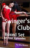 Mia Moore - Swinger's Club Boxed Set