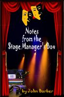 Cover for 'Notes from the Stage Manager's Box'