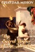 The Secret Power of the Harem by Chavdar Mihov